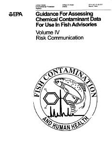 Guidance for assessing chemical contaminant data for use in fish advisories volume IVrisk communication  PDF