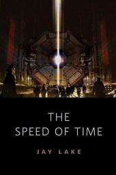 The Speed of Time: A Tor.Com Original