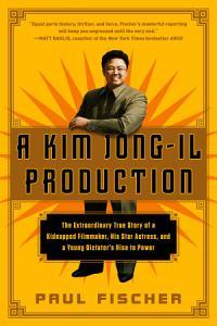 A Kim Jong Il Production Book
