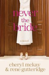 Never The Bride Book PDF
