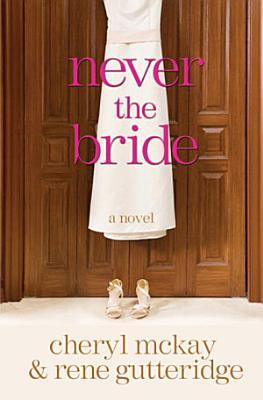 Never the Bride PDF