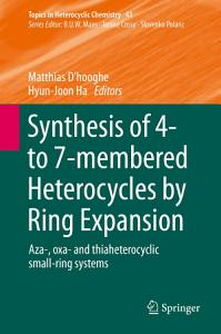 Synthesis of 4  to 7 membered Heterocycles by Ring Expansion