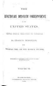 The Revolutionary Diplomatic Correspondence of the U. S.