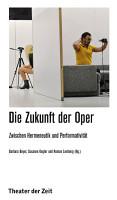 Die Zukunft der Oper PDF
