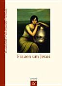 Frauen um Jesus PDF