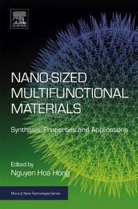 Nano sized Multifunctional Materials