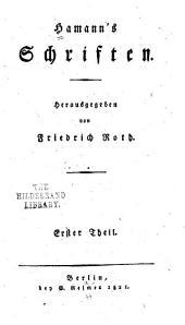 Hamann's Schriften: Band 1