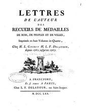 Lettres de l'auteur des Recueils de médailles de rois, de peuples et de villes