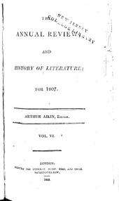 The Annual Review and History of Literature: Volume 6