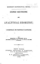Conic Sections and Analytical Geometry: Theoretically and Practically Illustrated