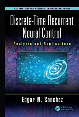 Discrete-Time Recurrent Neural Control