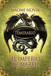 El imperio de marfil (Temerario 4)