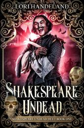 Shakespeare Undead: Volume 1