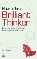 How to be a Brilliant Thinker PDF