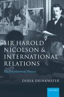 Sir Harold Nicolson and International Relations PDF