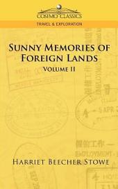 Sunny Memories of Foreign Lands: Volume 2