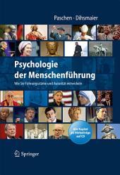 Psychologie der Menschenführung: Wie Sie Führungsstärke und Autorität entwickeln. Alle Kapitel als Hörbeiträge auf CD