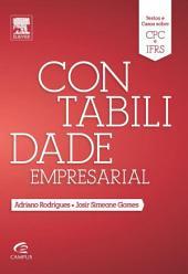 Contabilidade Empresarial: Textos e Casos Sobre CPC e IFRS