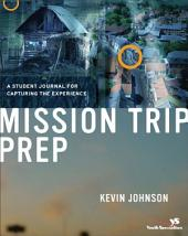 Mission Trip Prep Kit Leader's Guide