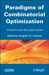 Paradigms of Combinatorial Optimization: Problems and New Approaches, Volume 2