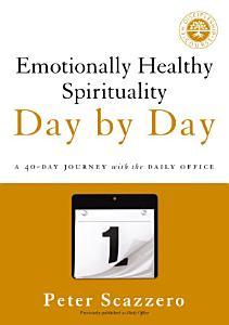 Emotionally Healthy Spirituality Day by Day