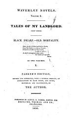 Tales of my landlord, first series: Black dwarf; Old mortality