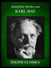 Saemtliche Werke von Karl May (Illustrierte)