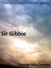 Sir Gibbie: A Novel