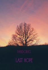 Pandora's Last Hope: Vol. 1