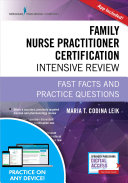 Family Nurse Practitioner Certification Intensive Review Third Edition Book PDF