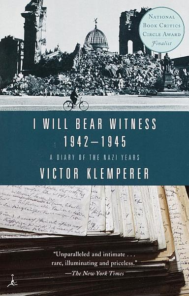 I Will Bear Witness  Volume 2