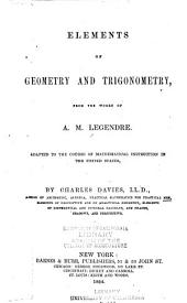 Elements of Geometry and Trigonometry: From the Works of A.M. Legendre