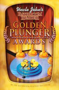 Uncle John s Bathroom Reader Golden Plunger Awards PDF