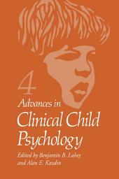 Advances in Clinical Child Psychology: Volume 4