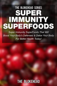 Super Immunity Superfoods PDF