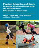 Physical Education and Sports for People with Visual Impairments and Deafblindness PDF