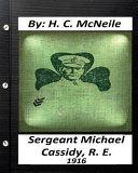 Sergeant Michael Cassidy  R  E    1916  by H  C  McNeile PDF