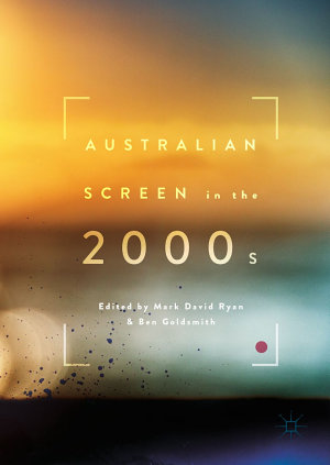 Australian Screen in the 2000s PDF
