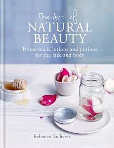 The Art of Natural Beauty PDF