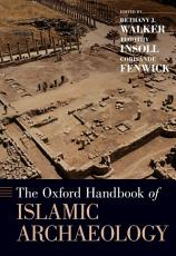 The Oxford Handbook of Islamic Archaeology PDF
