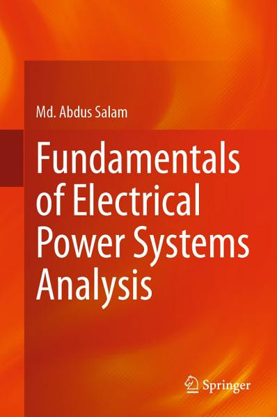 Fundamentals of Electrical Power Systems Analysis PDF