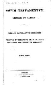 Novvm Testamentvm graece et latine: Volume 1