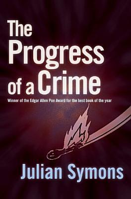 The Progress of a Crime PDF