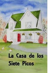 La Casa de los Siete Gables: The House of Seven Gables, Spanish edition
