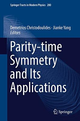 Parity-time Symmetry and Its Applications