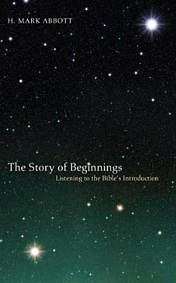 The Story of Beginnings PDF