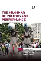 The Grammar of Politics and Performance PDF