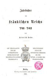 Jahrbücher des fränkischen Reichs, 741-752