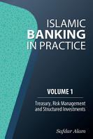Islamic Banking in Practice   Volume 1 PDF
