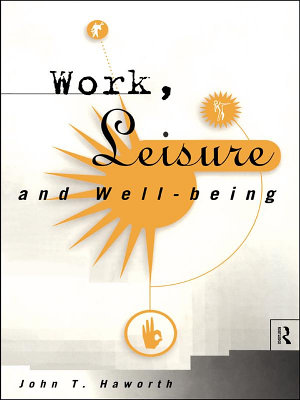 Work  Leisure and Well Being PDF